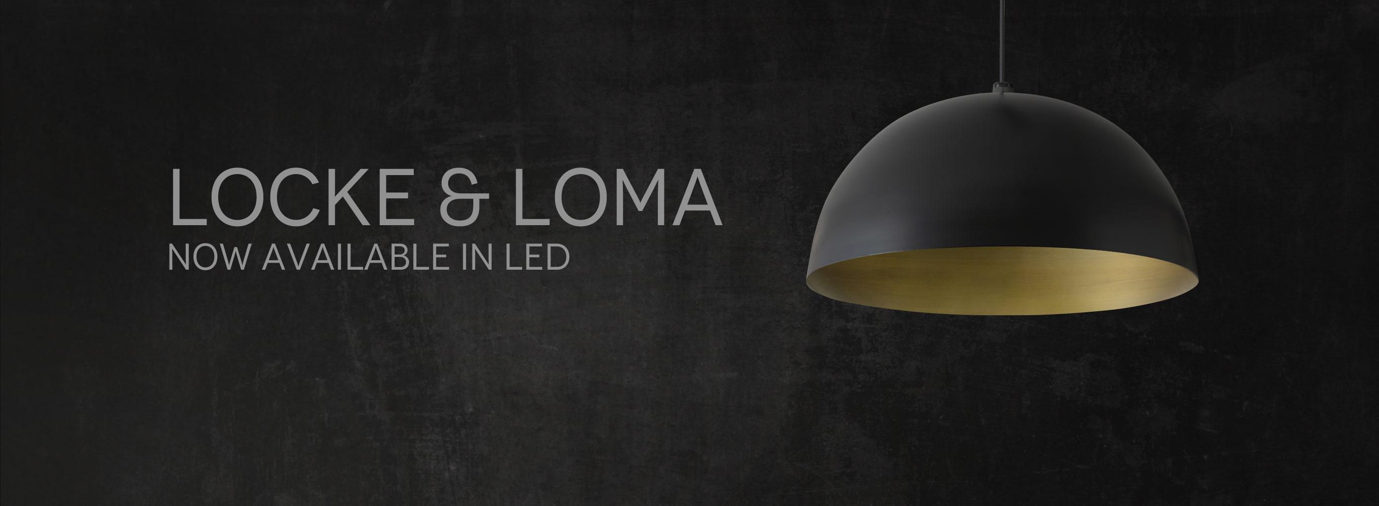 Locke & Loma LED